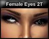 *dm* 2T Eyes - Female