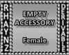 Empty Accessories-Female