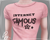 Internet Famous Tee