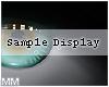 mm. Sample Display