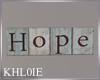 k HOPE SIGN PIC
