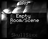 s|s Empty Room/Scene