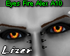 10 Eyes Fire Alex A10