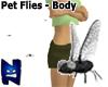 (N) Pet Flies - Body