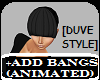 +ADD BANGS (ANIMATED)