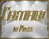 $TM$ Certified 10 Poses