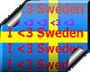 I <3 Sweden !