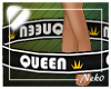 *NK* Queen Body Sign
