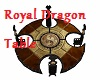 {TL}Royal Dragon Table