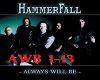 Hammerfall:AlwaysWillBe