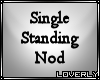 [LO] Single standing nod