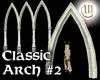 Classic Arch 2