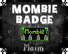 Mombie Badge