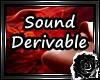 Sound Derivable