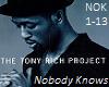 TonyRichProjNobodyKnows1