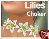 .a Lilies Choker