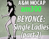 BEYONCE: Single Ladies 2