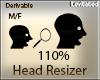 M/F 110% Head Resizer Ω