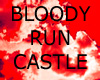 [SBB] BLOODY RUN CASTLE