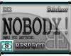 [BE] Nobody! BLK TXT