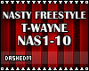 Nasty Freestyle T-Wayne