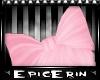 [E]*Big Pink Bow*