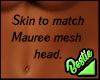 Mesh Skin - Mauree.
