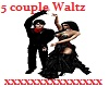 5 Couple Waltz