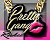 <R>Pretty Gang!!