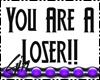 GG: You Are A Loser!!