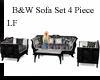 LF B&W 4 Pc Sofa Set