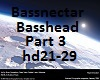 Bassnectar Basshead Prt3