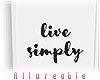 A* Live Simply Frame