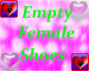 Empty * Female Shoes