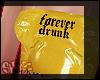 ♡ forevr drnk ♡