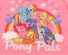 {M} My little Pony (P)