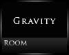 [Nic] Gravity Room