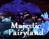 Majestic Fairyland