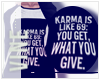 ! Karma Tee