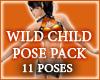 Wild Child - 11 POSES