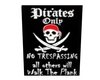 PIRATE WALK PLANK SIGN