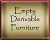 Empty DerivableFurniture