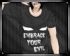EmbraceYourEvil .:V:.