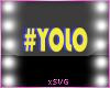 *SVG* #yolo sign