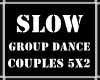Slow Group Dance 5x2