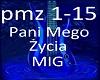 Pani Mego Zycia - MIG