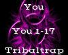 You -Tribaltrap-