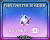 ~Badge - Tanzanite~