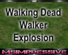 Walking Dead Explosion
