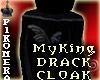 !P^Cloak MyKing Drack